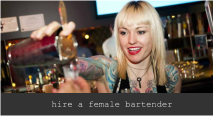 hire a female cocktail bartender